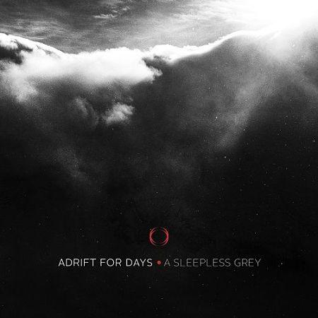 Adrift For Days - A Sleepless Grey (2017) 320 kbps