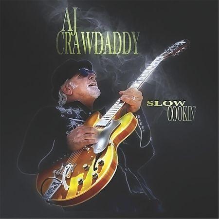 Aj Crawdaddy - Slow Cookin' (2017) 320 kbps