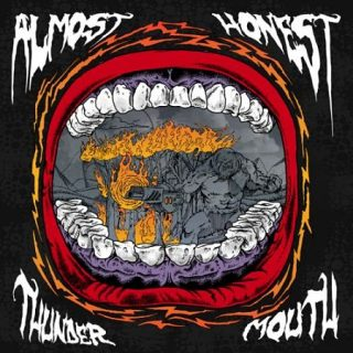 Almost Honest - Thunder Mouth (2017) 320 kbps