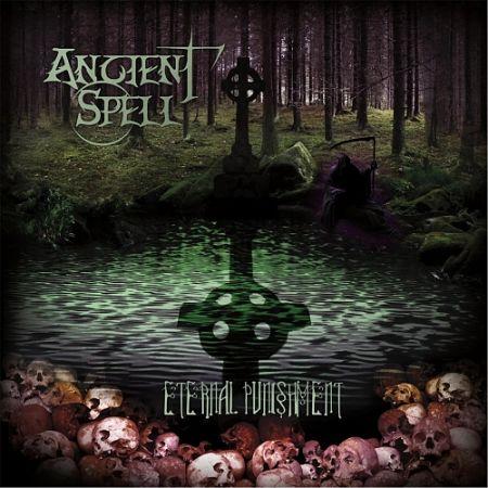 Ancient Spell - Eternal Punishment (2017)