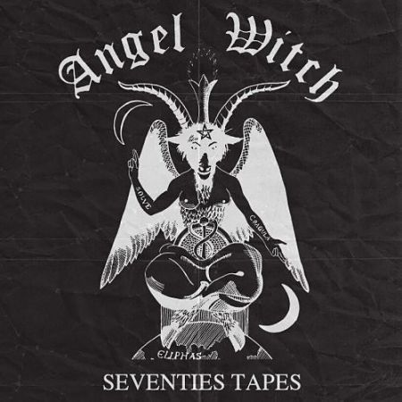 Angel Witch - Seventies Tapes [Compilation] (2017) 320 kbps