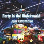 Ann Armstrong - Party In The Underworld (2017) 320 kbps