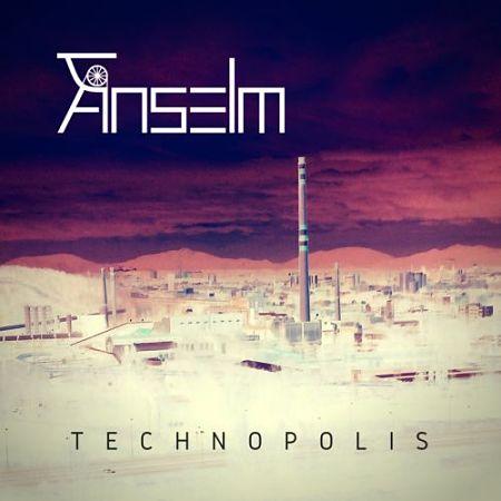 Anselm - Technopolis (2017) 320 kbps