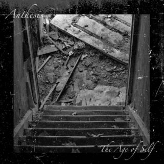 Anthesis - The Age of Self (2017) 320 kbps
