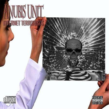 Anubis Unit - Internet Terrorists (2017) 320 kbps