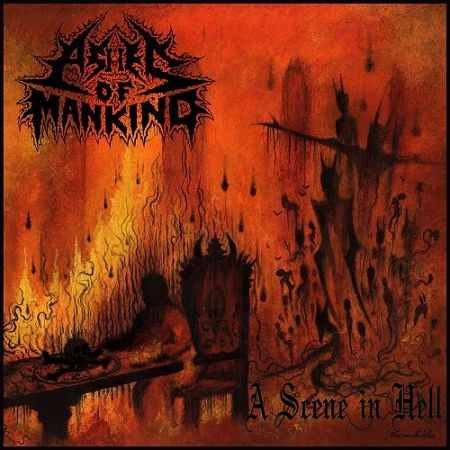 Ashes Of Mankind - A Scene In Hell (2017) 320 kbps