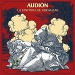 Audion – La Historia De Abraham (2017) 320 kbps