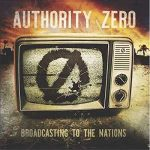 Authority Zero – Broadcasting to the Nations (2017) 320 kbps