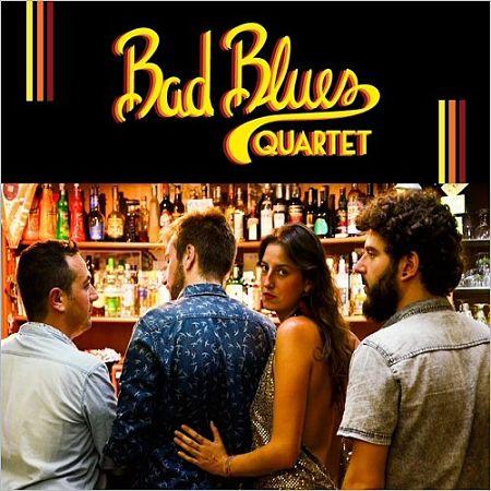 Bad Blues Quartet - Bad Blues Quartet (2017) 320 kbps