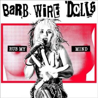 Barb Wire Dolls - Rub My Mind (2017) 320 kbps