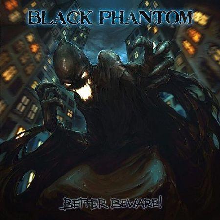 Black Phantom - Better Beware! (2017) 320 kbps
