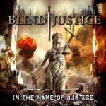 Blind Justice – In the Name of Justice (2016) 320 kbps