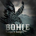 Bohle – Fuego y Sangre (2017) 320 kbps