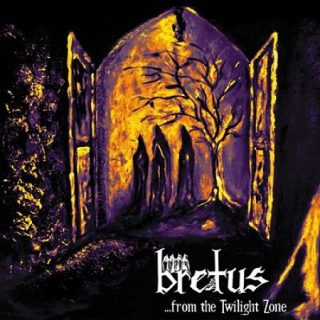 Bretus - ...From The Twilight Zone (2017) 320 kbps
