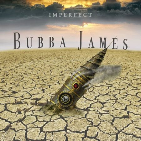 Bubba James - Imperfect (2017) 320 kbps