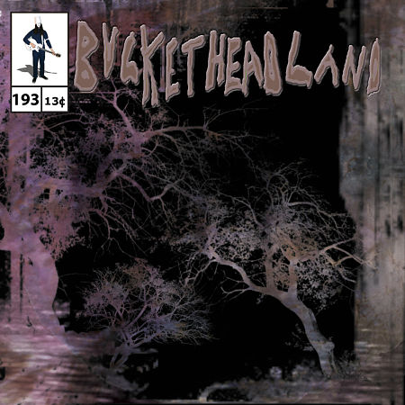 Buckethead - Pike 193: 14 Days Til Halloween - Voice From The Dead Forest (2015) 320 kbps