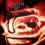 Butch IV - Rebirthing Pains (2017) 320 kbps