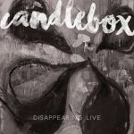 Candlebox - Disappearing Live [Live] (2017) 320 kbps