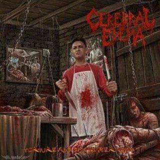Cerebral Edema - Torture And Dismemberment (2017) VBR V0 (Scene CD-Rip)