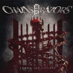 Chains over Razors – Crown The Villain [Deluxe Edition] (2017) 320 kbps