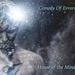 Comedy of Errors – House of the Mind (2017) 320 kbps + Scans