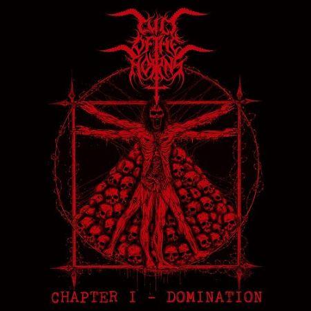 Cult Of The Horns - Chapter I - Domination (2017) 320 kbps