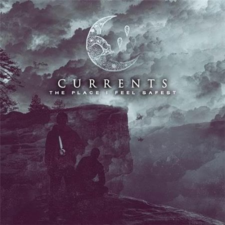 Currents - The Place I Feel Safest (2017) 320 kbps