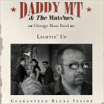 Daddy MT & The Matches – Lightin' Up (2017) 320 kbps