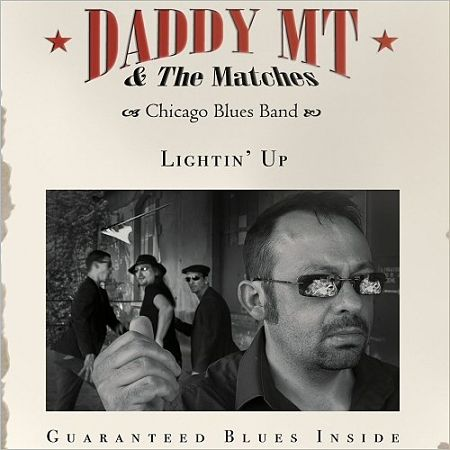Daddy MT & The Matches - Lightin' Up (2017) 320 kbps
