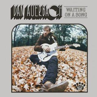 Dan Auerbach - Waiting On A Song (2017) 320 kbps