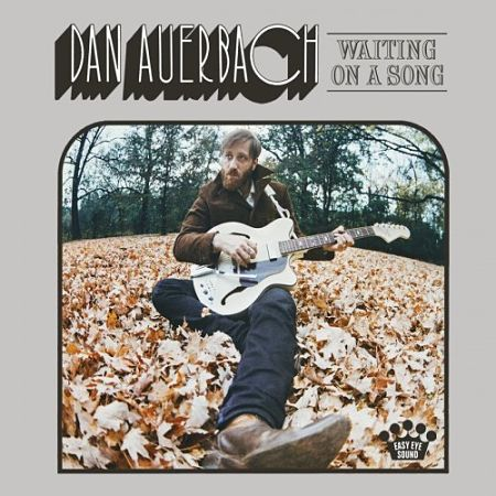 Dan Auerbach - Waiting On A Song (2017) 320 kbps