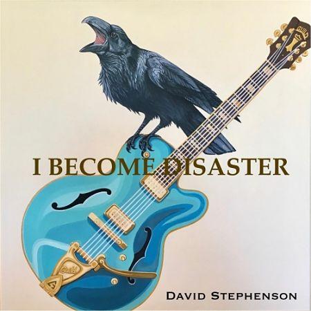 David Stephenson - I Become Disaster (2017) 320 kbps