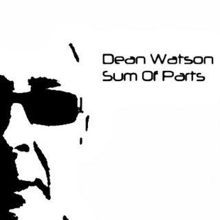 Dean Watson - Sum Of Parts (2017) 320 kbps