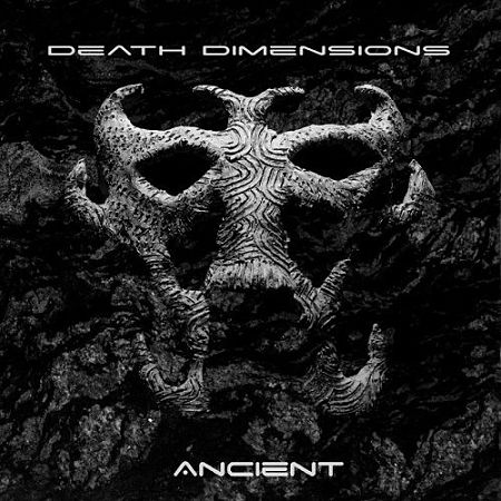 Death Dimensions - Ancient (2017) 320 kbps