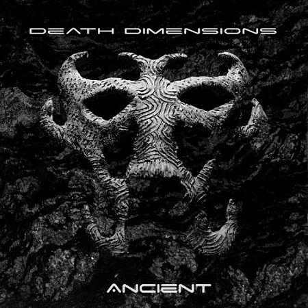 Death Dimensions - Ancient (2017) 320 kbps