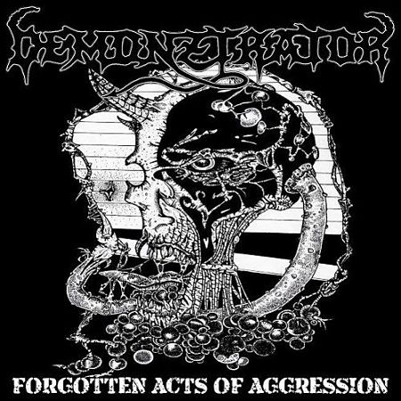Demonztrator - Forgotten Acts Of Aggression (2017) 320 kbps