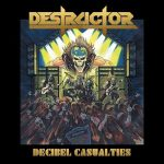 Destructor - Decibel Casualties (2017) 320 kbps
