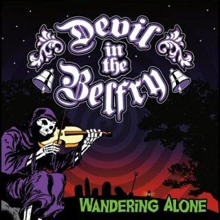 Devil in the Belfry - Wandering Alone (2017) 320 kbps