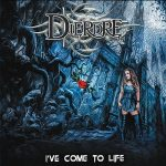Dierdre – I've Come To Life (2017) 320 kbps