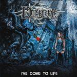 Dierdre – I've Come To Life (2017) 320 kbps