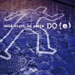 Do(E) – Cold Night in Paris (2017) 320 kbps