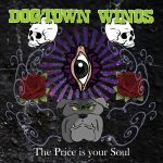 Dogtown Winos – The Price Is Your Soul (2017) 320 kbps