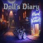 Doll's Diary – Hard & Loud (2017) 320 kbps