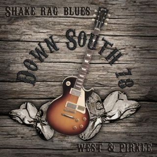 Down South 78 - Shake Rag Blues (2017) 320 kbps