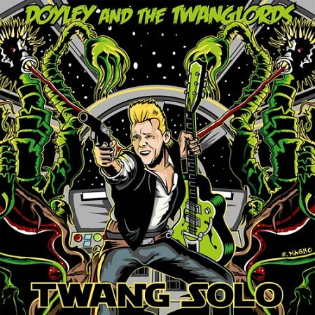 Doyley & The Twanglords - Twang Solo (2017) 320 kbps