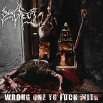 Dying Fetus – Wrong One to Fuck With (2017) 320 kbps