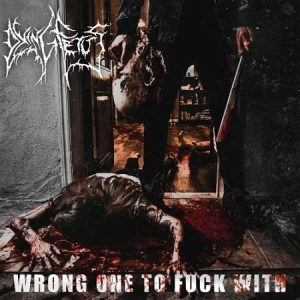 Dying Fetus - Wrong One to Fuck With (2017) VBR V0 (Scene CD-Rip)