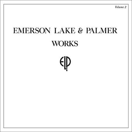 Emerson, Lake & Palmer - Works Volume 2 [Deluxe Edition]