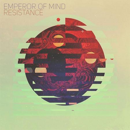 Emperor of Mind - Resistance (2017) 320 kbps