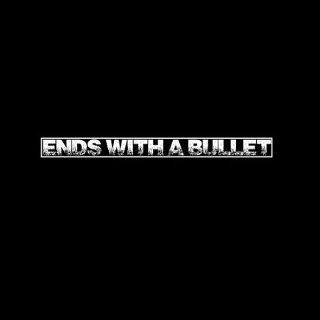 Ends With A Bullet - Ends With A Bullet (2017) 320 kbps